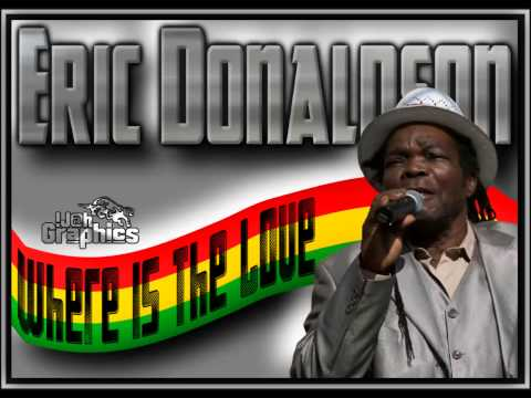 Eric Donaldson - Where Is The Love