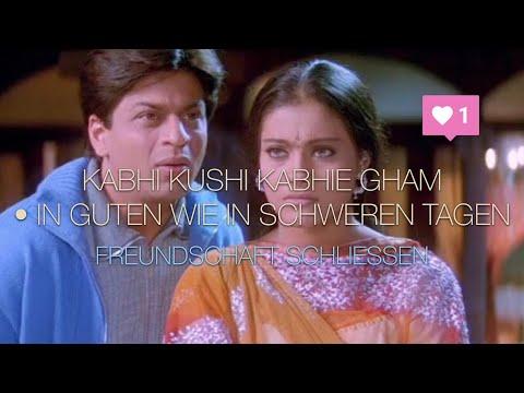 Kabhi Khushi Kahbie Gham (In Guten Wie In Schweren Tagen) Szene 04 • Deutsch ᴴᴰ