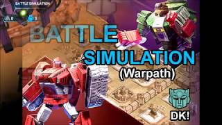 Transformers Earth Wars - WARPATH Battle Simulation He is a GAME CHANGER!!