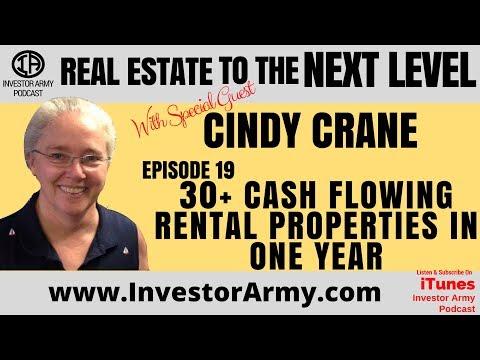 Episode #19 - Cindy Crane - 30 + Cash Flowing Rental Properties In One Year