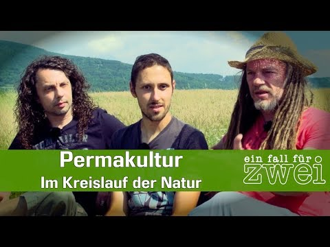 Permakultur - Im Kreislauf der Natur   Daniel Frank - Ein Fall Für Zwei E10