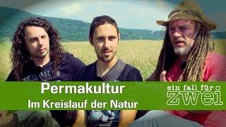Permakultur - Im Kreislauf der Natur | Daniel Frank - Ein Fall Für Zwei E10