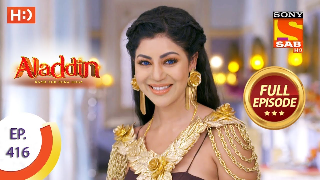 Download Aladdin - Ep 416 - Full Episode - 19th March 2020
