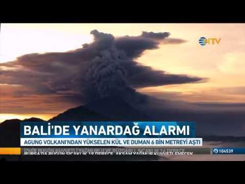 Bali'de Yanardağ faaliyete geçti, kentte alarm verildi !