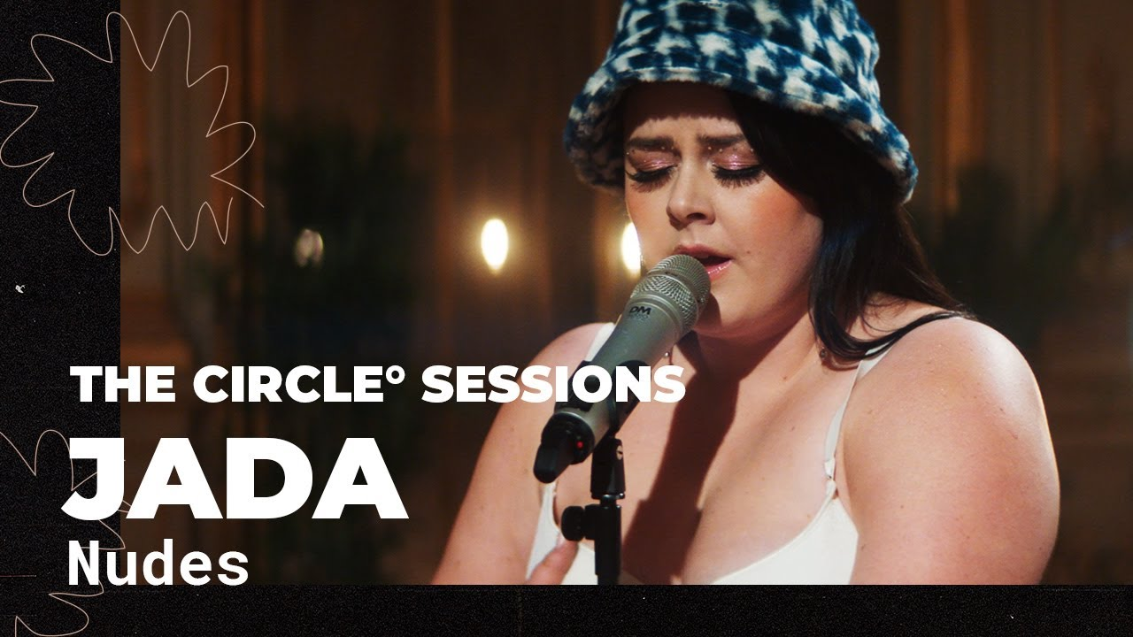 Jada - Nudes (Live) | The Circle° Sessions