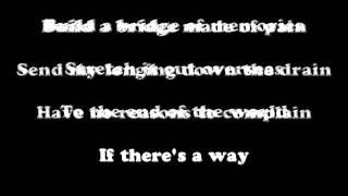 Limp Bizkit - Build a Bridge(Lyrics)