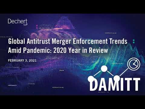 Global Antitrust Merger Enforcement Trends Amid Pandemic – DAMITT 2020 Year in Review