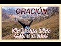 No temas, Dios esta a tu lado   Oración para empezar el Día   Salmo 23