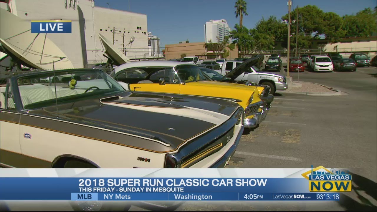 The Super Run Classic Car Show Returns YouTube - Mesquite car show 2018