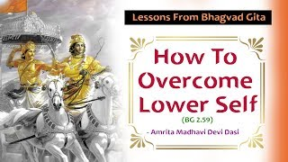 Important Life Lessons that we can learn from Bhagavad Gita  | Amrita Madhavi Devi Dasi