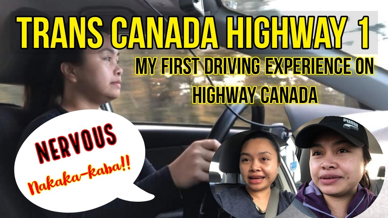 TRANS CANADA HIGHWAY 1||MY FIRST DRIVING EXPERIENCE REACTION||MAYAN'S VLOG