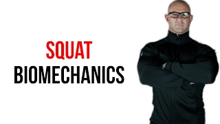 Squat Biomechanics