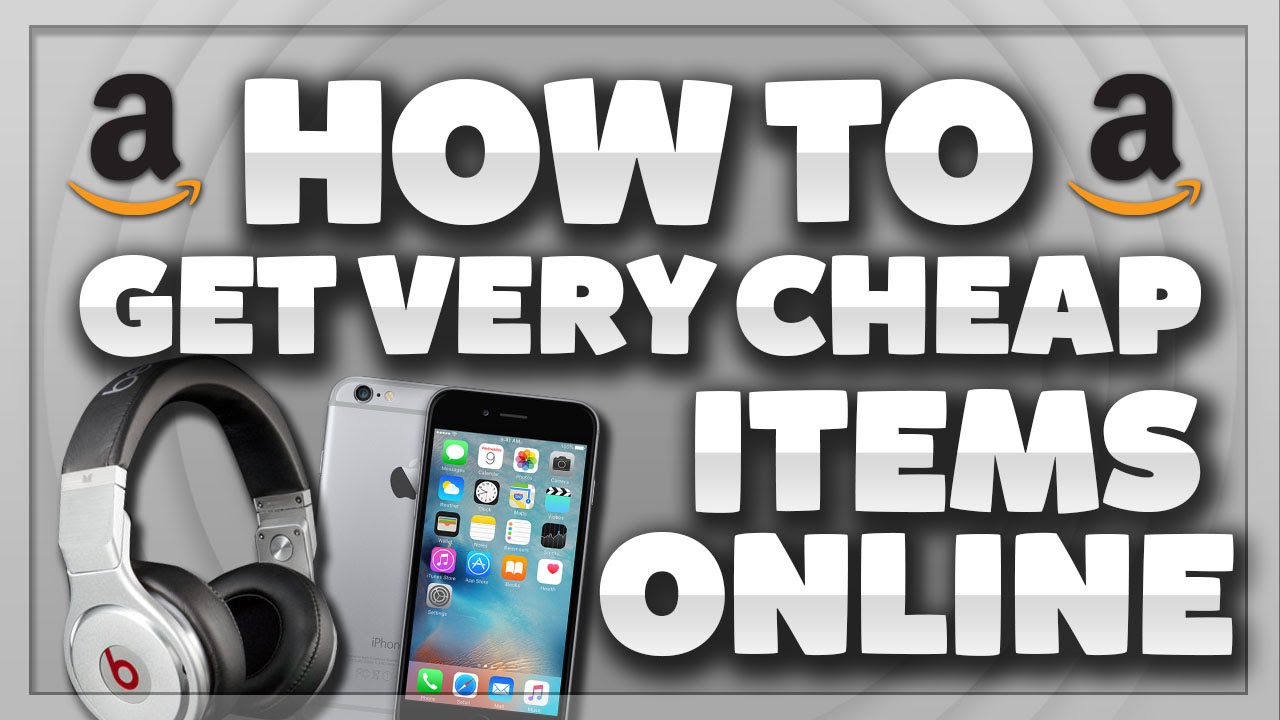 How To Get Very Cheap Items Online (Online Shopping Deals ...