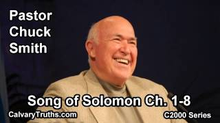 22 Song of Solomon 1-8 - Pastor Chuck Smith - C2000 Series