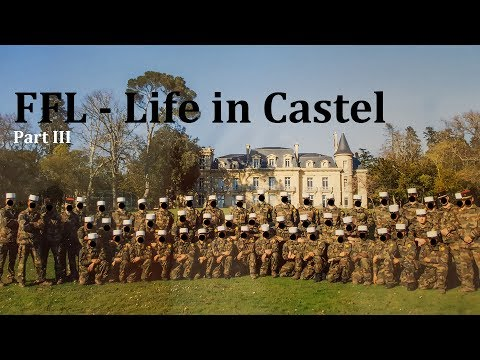 French Foreign Legion - Life in Castel