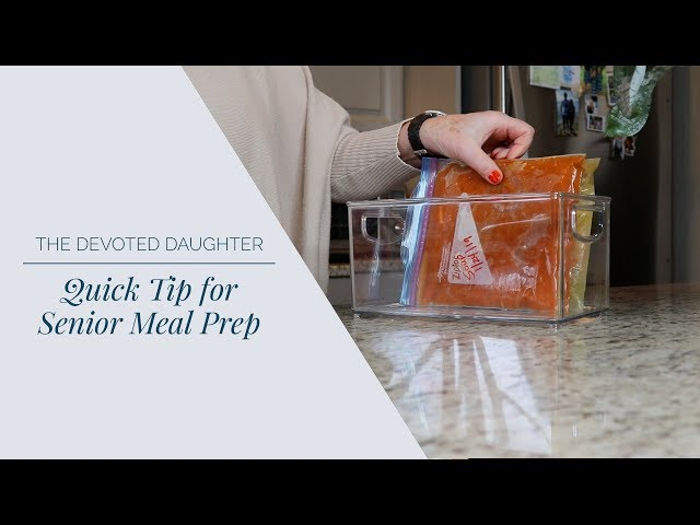 Quick Tip for Senior Meal Prep