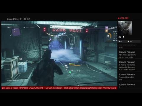 Live Vendor Reset 11/2/2018 Agent TSwandol Returns!! (Tom Clancy's The  Division)