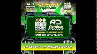 DJ Inter ft Harry Shotta - Breakin Science & Random Concept (April 2015)