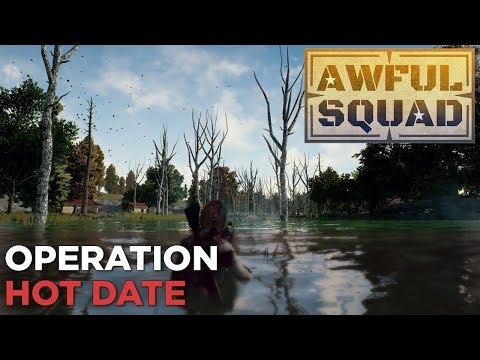 AWFUL SQUAD: Operation Hot Date w/ Russ, Griffin, Jeff, Simone, & More
