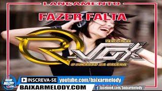 Melody - Banda R-vox - Fazer Falta