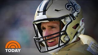 New Orleans Saints' Drew Brees Apologizes For Remarks About Taking A Knee | TODAY