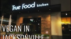 Vegan in Jacksonville | True Food Kitchen | NYE 2018 Date Night!