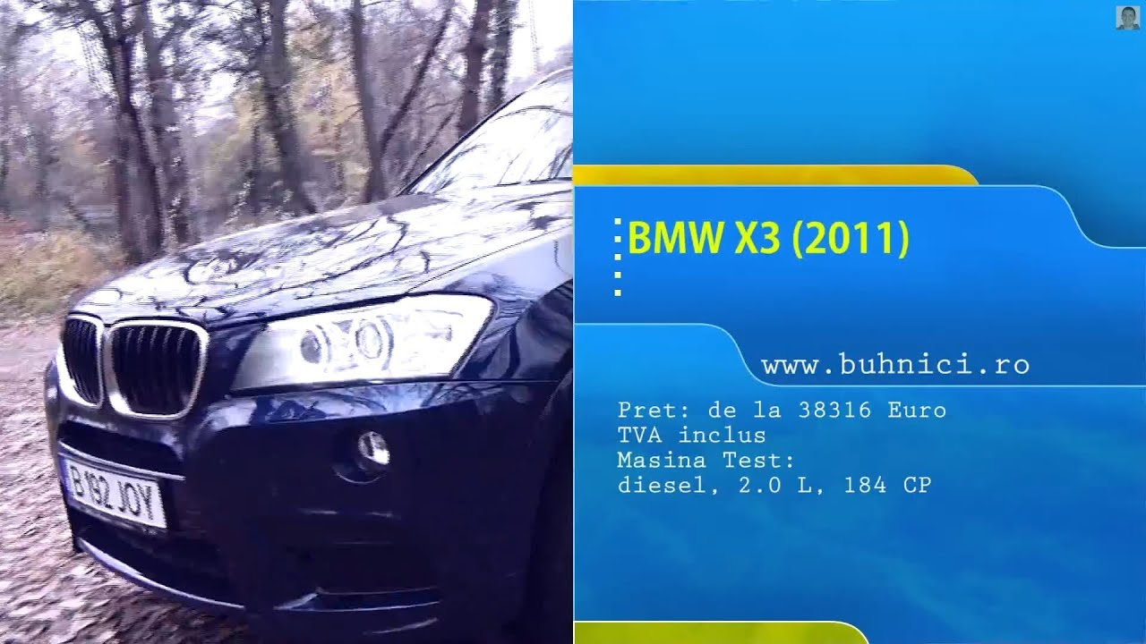 BMW X3 2.0D Xdrive 2011 (www.buhnici.ro)