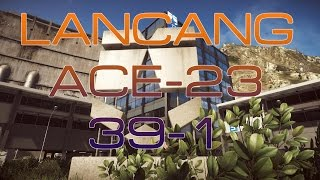Battlefield 4 | PC | Gameplay w/ ACE-23 on Lancang Dam | 39-1
