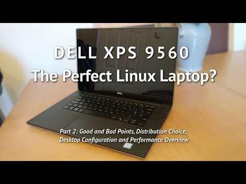DELL XPS 9560 - The Perfect Linux Laptop? (Part 2)