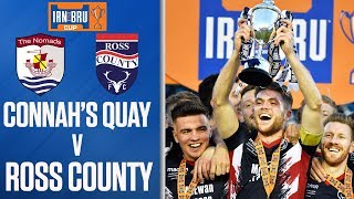 Connah's Quay Nomads 1-3 Ross County | IRN-BRU Cup Final Highlights | SPFL