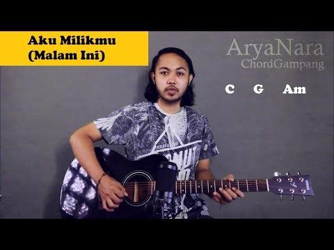 Chord Gampang (Aku Milikmu (Malam Ini) - Iwan Fals) By Arya Nara (Tutorial Gitar) Untuk Pemula