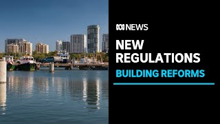 NT Government unveils building legislation reforms after Darwin apartment block debacle | ABC News