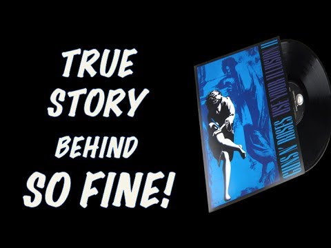 Guns N' Roses: The True Story Behind So Fine (Use Your Illusion 2)! Slash Prank!