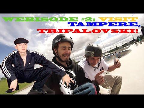 Webisode #2: Visit Tampere, Tripalovski! BMX