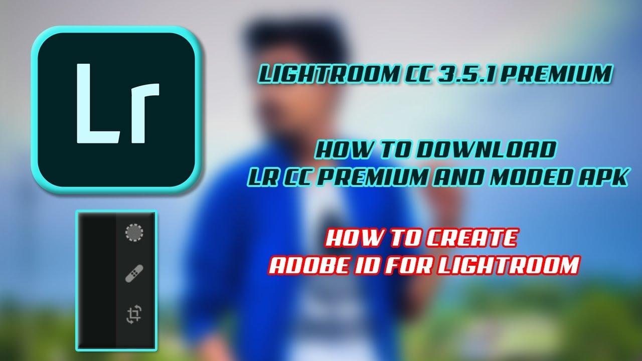 lightroom cc crack apk