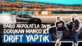 DOĞUKAN MANÇO ile DRIFT YAPTIK - Barış Akpolat'la 3N1K Video