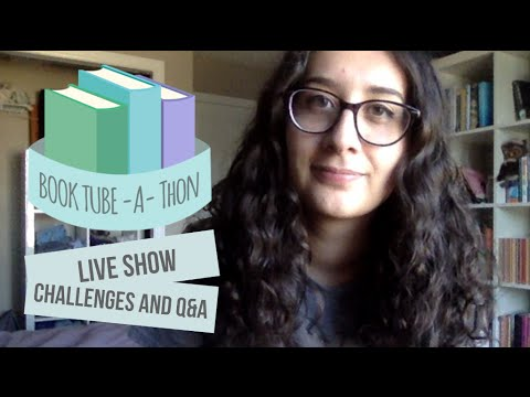 BookTubeAThon Day Six Live Show!