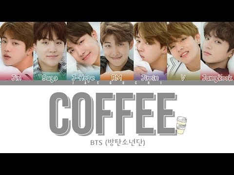 BTS () - COFFEE (Color Coded Lyrics Eng/Rom/Han)