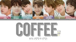 Download BTS (방탄소년단) - COFFEE (Color Coded Lyrics Eng/Rom/Han)