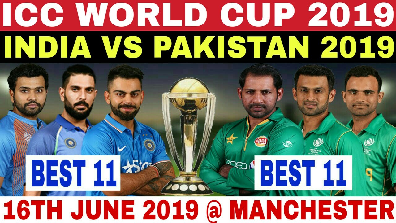 ICC WORLD CUP 2019 INDIA VS PAKISTAN MATCH PREVIEW, BEST 11,DATE,TIME | IND VS PAK CWC 2019 SCHEDULE