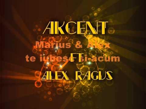 Alex Ragus ft. Akcent - Buchet De Trandafiri + LYRICS!!!