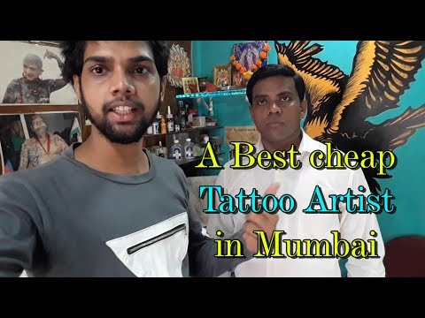 A DAY WITH TATTOO ARTIST ! BEST & CHEAP TATTOO IN MUMBAI