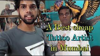 A day with tattoo artist ! best & cheap tattoo in mumbai
