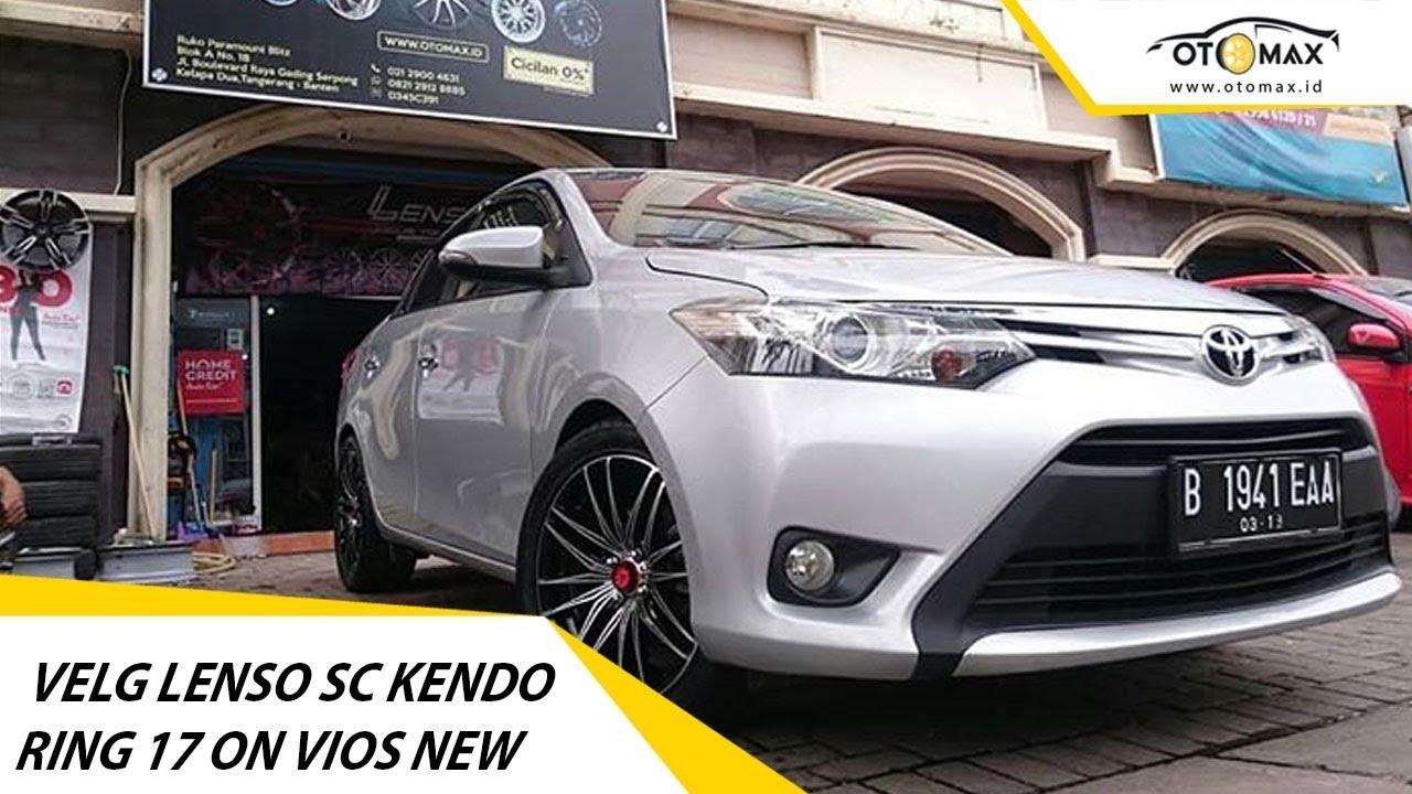 Modifikasi Toyota Vios 2018 Velg Lenso Sc Kendo Ring 17 Sinar