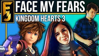 Kingdom Hearts 3 - &quotFace My Fears&quot METAL (feat. Adriana Figueroa) FamilyJules
