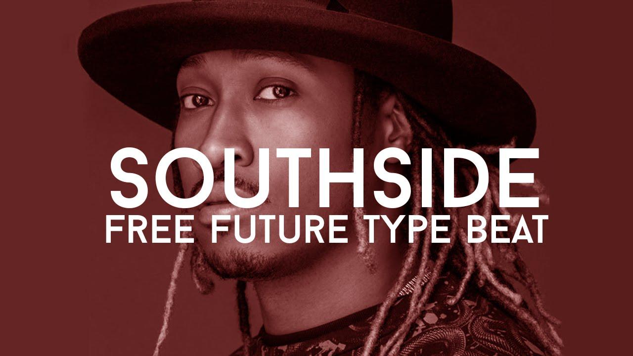"Free Future Type Beat - ""Southside"" (Prod. Cosa Nostra ..."