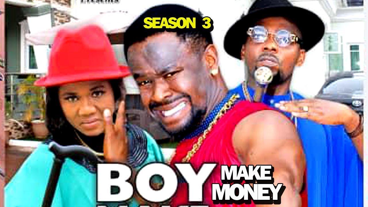 BOY MAKE MONEY SEASON 3 - New Movie 2019 Latest Nigerian Nollywood Movie Full HD