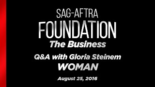 The Business: WOMAN with Gloria Steinem