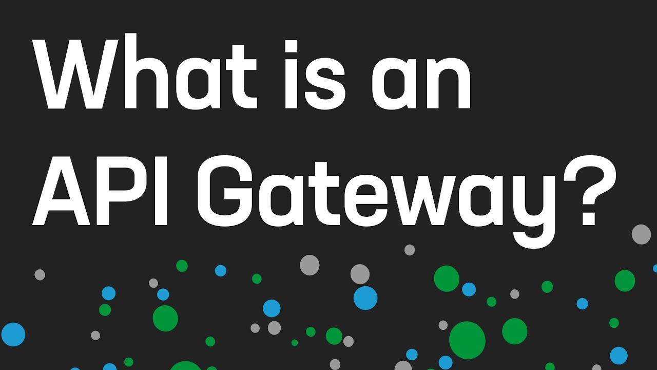 What is an API Gateway?