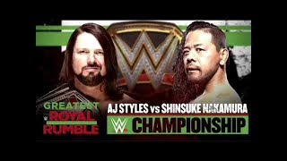 WWE 2K18: Greatest Royal Rumble - AJ Styles vs. Shinsuke Nakamura | WWE Championship (FULL MATCH)